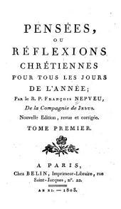 Pensées: ou, Réflexions chrétiennes pour tous les jours de l'année, Volume1