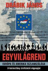 Egyvilágrend: Európa és Amerika iszlamizálása