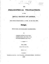 The Philosophical Transactions of the Royal Society of London from Their Commencement, in 1665, to the Year 1800...