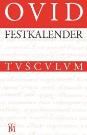 Festkalender Roms: Lateinisch - Deutsch, Ausgabe 4