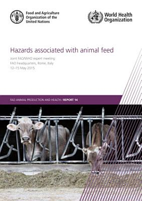 Hazards associated with animal feed