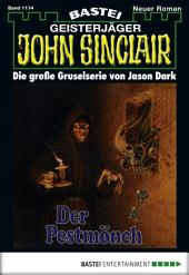 John Sinclair - Folge 1114: Der Pestmönch (2. Teil)