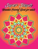 Super Simple Mandala Coloring Book For Adult