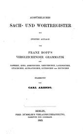 Vergleichende Grammatik des Sanscrit, Send, Armenischen, Griechischen, Lateinischen, Litauischen, Altslavischen, Gothischen und Deutschen