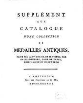 Catalogue D'Une Collection De Medailles Antiques, Faite Par La Csse Douair. De Bentinck, Née Csse D'Aldenburg, Dame De Varel, Kniephausen Et Doorwerth: Supplément Aux Catalogue D'Une Collection De Medailles Antiques, Faite Par La Csse Douair. De Beninck, Née Csse D'Aldenburg, Dame De Varel, Kniephausen Et Doorwerth, Volume 3