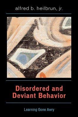 Disordered and Deviant Behavior PDF