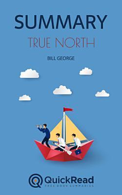 True North by Bill George  Summary