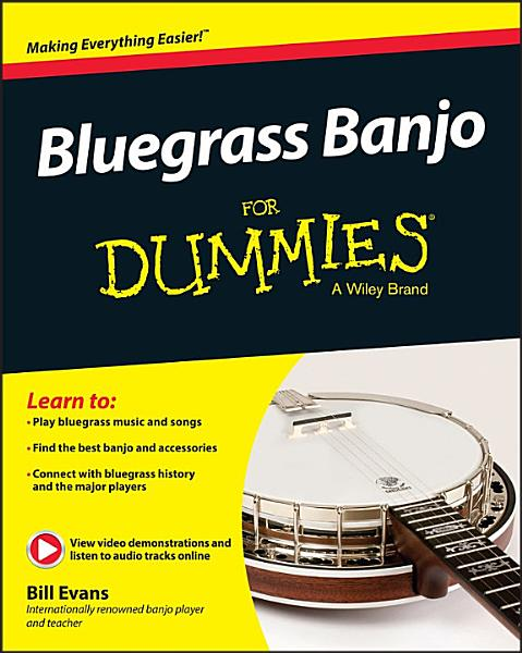Bluegrass Banjo For Dummies PDF