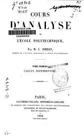 Cours d'analyse d l'École Polytechnique: Calcul différentiel, Volume1