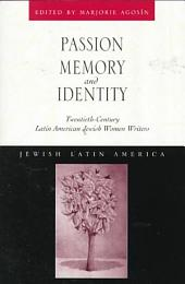 Passion, Memory, and Identity