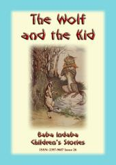 THE WOLF AND THE KID - an Aesop's Fable for children: Baba Indaba Children's Stories Issue 26