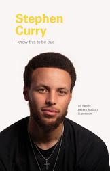 I Know This to Be True: Stephen Curry