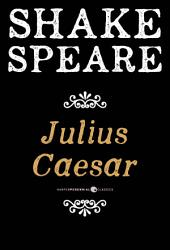 Julius Caesar: A Tragedy