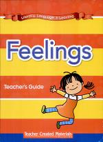Literacy, Language, and Learning: Early Childhood Themes: Feelings Teacher's Guide
