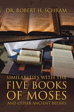 Similarities with the Five Books of Moses and Other Ancient Beliefs