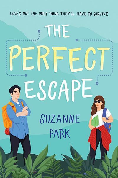 Download The Perfect Escape Book