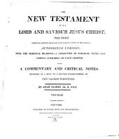 The Holy Bible: Containing the Old and New Testaments ... : with a Commentary and Critical Notes Designed to Help to a Better Understanding of the Sacred Writings, Volume 6