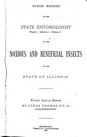 Report on the Noxious and Beneficial Insects of the State of Illinois: Volumes 9-11