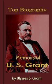 Memoirs of U. S. Grant: Top Biography