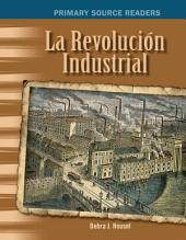 Revolución Industrial (Industrial Revolution)