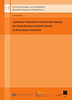 Optimum Utilization of Renewable Energy for Electrification of Small Islands in Developing Countries