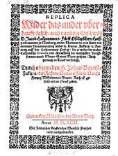 Replica Wider das ander ... falsch, auch unnützig Geschwätz Jacob Heilprunners ... in seiner vermeynten Verantwortung wider Sickler (etc.)
