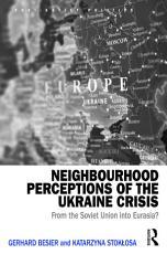 Neighbourhood Perceptions of the Ukraine Crisis PDF