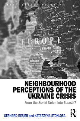 Neighbourhood Perceptions of the Ukraine Crisis PDF