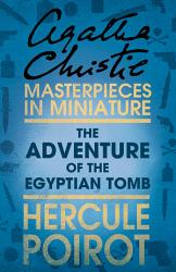 The Adventure Of The Egyptian Tomb A Hercule Poirot Short Story Book PDF