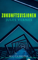 Zukunftsvisionen Jules Vernes  Sci Fi Romane mit innovativen wissenschaftlichen Ideen PDF