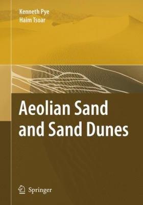 Aeolian Sand and Sand Dunes PDF