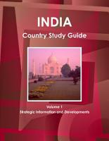 India Country Study Guide Volume 1 Strategic Information and Developments PDF