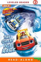 The Great Ice Race! (Blaze and the Monster Machines)
