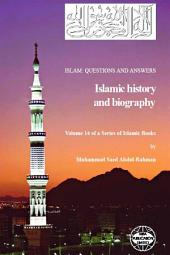 Islam: Questions and Answers: Islamic History and Biography, Volume 14