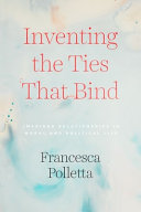 Inventing the Ties That Bind PDF