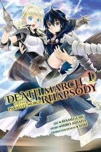Death March to the Parallel World Rhapsody  Vol  1  manga  Book