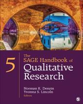 The SAGE Handbook of Qualitative Research: Edition 5
