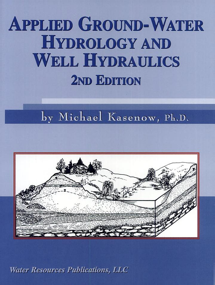 Applied Ground-water Hydrology and Well Hydraulics