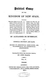 Political Essay on the Kingdom of New Spain: Volume 4