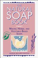 The Natural Soap Book PDF