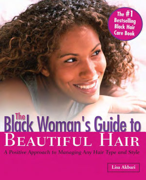 Black Woman s Guide to Beautiful Hair