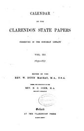 Calendar of the Clarendon State Papers Preserved in the Bodleian Library: 1655-1657