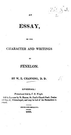 Remarks on the Character and Writings of Fenelon  From the Christian Examiner  etc PDF