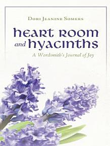 Heart Room and Hyacinths PDF