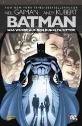Batman  Was wurde aus dem Dunklen Ritter  PDF