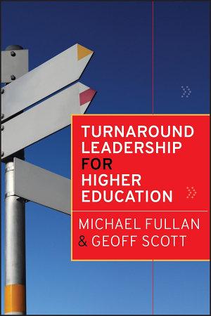 Turnaround Leadership for Higher Education PDF