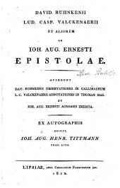 David. Ruhnkenii, Lud. Casp. Valckenaerii et aliorum ad Ioh. Aug. Ernesti epistolae