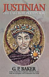 Justinian: The Last Roman Emporer