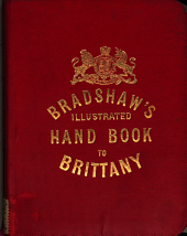 Bradshaw's hand-book to Brittany: Volume 30