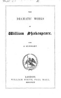 The Dramatic Works of William Shakespeare  With a Glossary   Edited by W  White   PDF